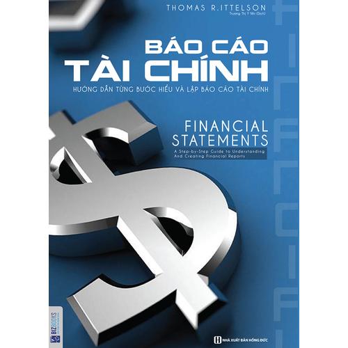 Báo cáo tài chính - Hướng Dẫn Từng Bước Hiểu Và Lập Báo Cáo Tài Chính - 4973568 , 18006509 , 15_18006509 , 158000 , Bao-cao-tai-chinh-Huong-Dan-Tung-Buoc-Hieu-Va-Lap-Bao-Cao-Tai-Chinh-15_18006509 , sendo.vn , Báo cáo tài chính - Hướng Dẫn Từng Bước Hiểu Và Lập Báo Cáo Tài Chính