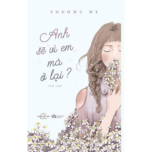 ANH SẼ VÌ EM MÀ Ở LẠI