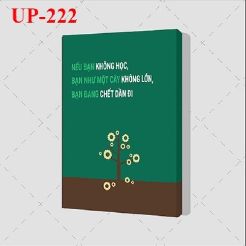 Tranh trang trí treo tường tạo động lực: UP- 222. Nếu bạn không học, bạn như một cây không lớn, bạn đang chết dần đi - 11664343 , 18907976 , 15_18907976 , 179000 , Tranh-trang-tri-treo-tuong-tao-dong-luc-UP-222.-Neu-ban-khong-hoc-ban-nhu-mot-cay-khong-lon-ban-dang-chet-dan-di-15_18907976 , sendo.vn , Tranh trang trí treo tường tạo động lực: UP- 222. Nếu bạn không học