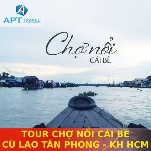 TOUR CHỢ NỔI CÁI BÈ – CÙ LAO TÂN PHONG 1 NGÀY - KHỞI HÀNH HÀNG NGÀY