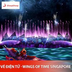 VÉ ĐIỆN TỬ – NHẠC NƯỚC WINGS OF TIME SINGAPORE – XUẤT 19H40