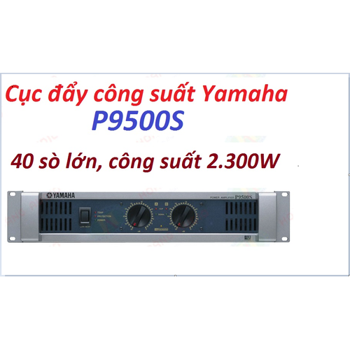 Cục đẩy công suất  yamaha p9500s cao cấp - 11973317 , 19558952 , 15_19558952 , 5550000 , Cuc-day-cong-suat-yamaha-p9500s-cao-cap-15_19558952 , sendo.vn , Cục đẩy công suất  yamaha p9500s cao cấp