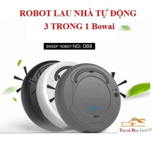 Robot lau nhà hút bụi tự động thông minh chính hãng 3 trong 1 bowai