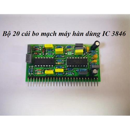 Combo 20 cái bo mạch máy hàn dùng ic 3846 - linh kiện sửa máy hàn điện tử - m012-d