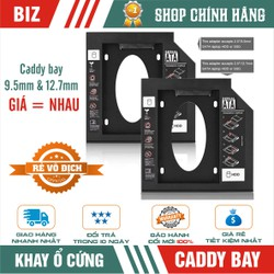 Caddy Bay 9.5mm HDD SSD SATA 3 - Khay ổ cứng thay thế ổ DVD