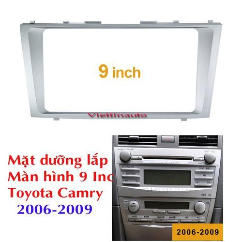 Mặt dưỡng lắp màn hình 9 inc xe toyota camry 2006-2009
