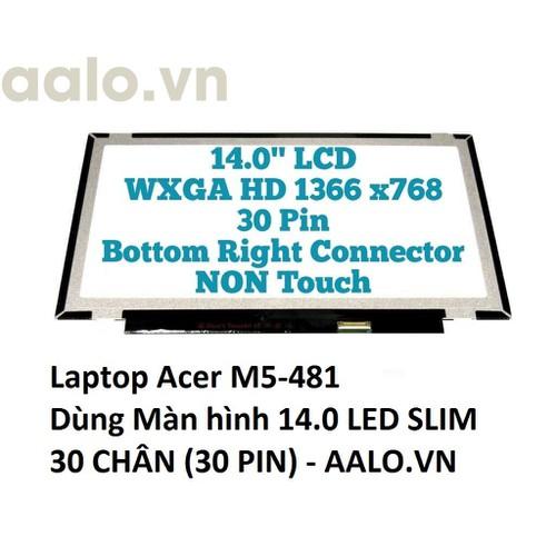 Màn hình laptop acer m5-481 - 12808296 , 20734734 , 15_20734734 , 960000 , Man-hinh-laptop-acer-m5-481-15_20734734 , sendo.vn , Màn hình laptop acer m5-481