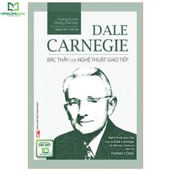 Sách: Dale Carnegie – Bậc Thầy Của Nghệ Thuật Giao Tiếp - Bản Đặc Biệt - 8936067598797