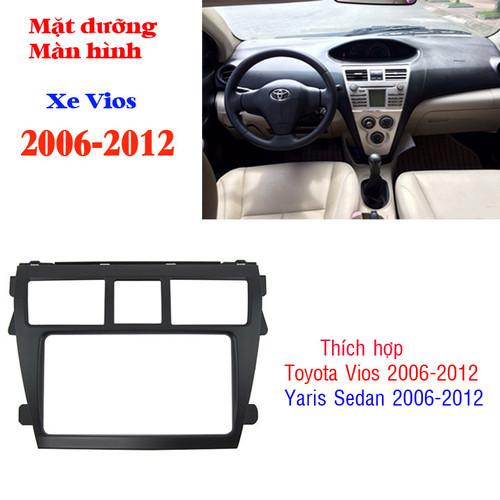 Mặt dưỡng lắp màn hình xe ô tô toyota vios 2006-2012
