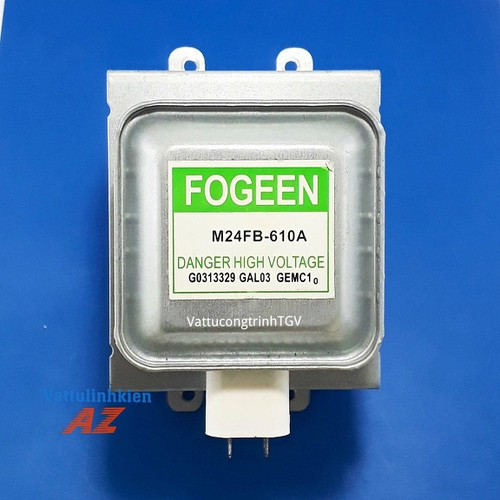 Bộ phát cao tần fogeen m24fb-610a chân dài cùng hướng cho lò vi sóng