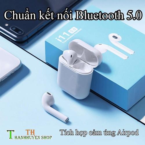 Xả kho tai nghe không dây nhét tai bluetooth i11 cảm ứng như airpods tặng 1 dây sạc 28k giá siêu siêu tốt