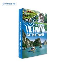 Sách văn hóa - Non nước việt nam 63 tỉnh thành (Tái bản 2021) - 9786049429767