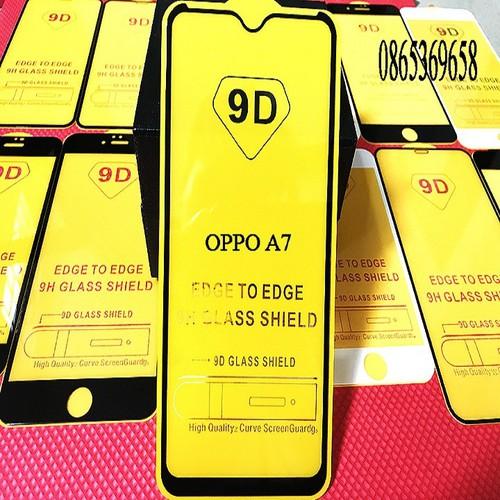 Kính cường lực oppo a7 full viền_cường lực điện thoại_kính cường lực 9d full màn hình