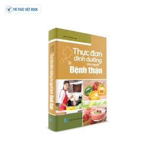 Sách y học - Thực đơn dinh dưỡng cho người Bệnh Thận - 9786048966577 thumbnail