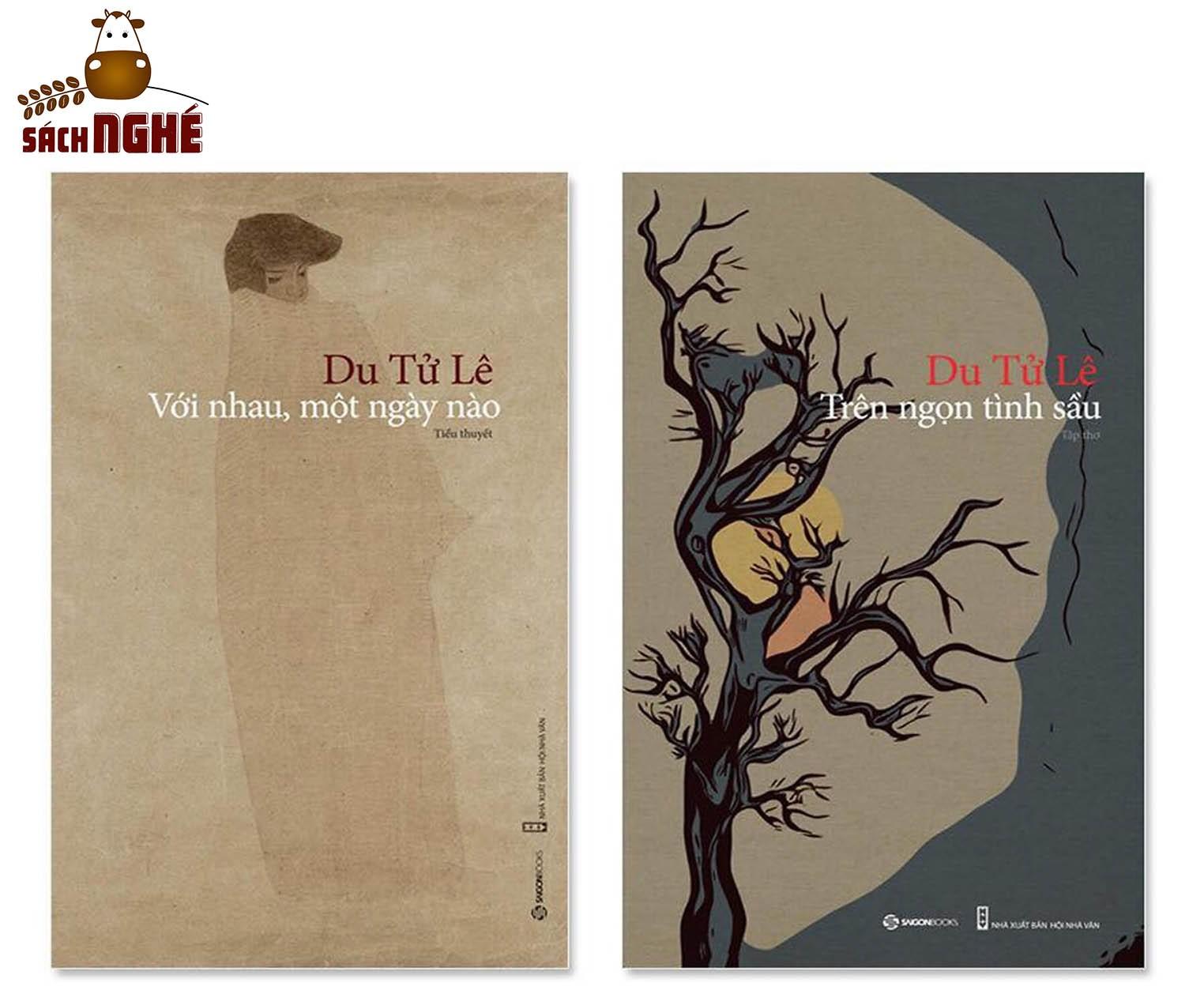 Combo tác phẩm Du Tử Lê: tiểu thuyết Với Nhau, Một Ngày Nào, thơ Trên Ngọn Tình Sầu - GETA00142