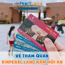 Vé tham quan Vinpearl Land Nam Hội An dành cho trẻ em (tặng voucher ăn trưa hoặc tối)