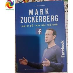 Mark Zuckerberg - Làm gì để thay đổi thế giới - 557