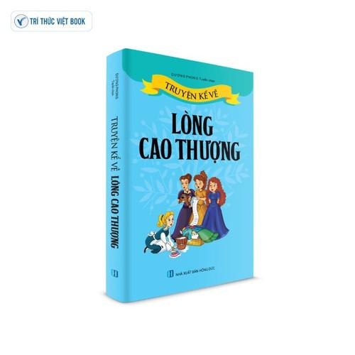 Sách thiếu nhi - truyện kể về lòng cao thượng - 13382808 , 21595089 , 15_21595089 , 52000 , Sach-thieu-nhi-truyen-ke-ve-long-cao-thuong-15_21595089 , sendo.vn , Sách thiếu nhi - truyện kể về lòng cao thượng