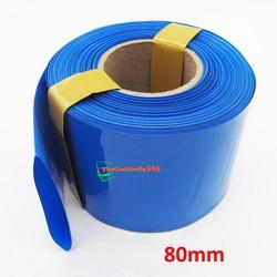 Màng Co Nhiệt PVC Cách Điện Bọc Cell Pin Bản 80mm - 1 Mét