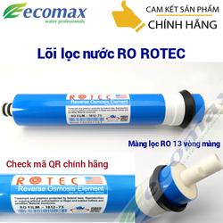 Lõi lọc nước ro - màng lọc nước ro - lõi lọc nước ro ROTEC chính hãng