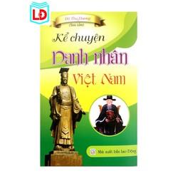 Sách - Kể Chuyện Danh Nhân Việt Nam