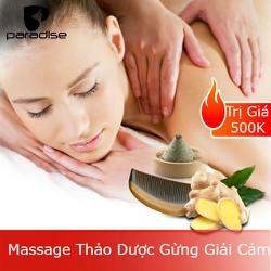 [Evoucher_Quận Phú Nhuận_HCM] Massage Thảo Dược Gừng Giải Cảm Tại Paradise Spa