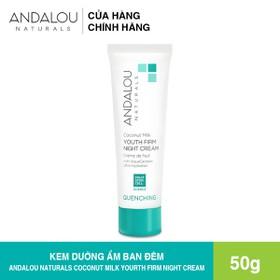 [Freeship 50K] Kem Dưỡng Da Ban Đêm Dưỡng Ẩm Chuyên Sâu Andalou Naturals Coconut Millk Youth Firm Night Cream 50g - 25672