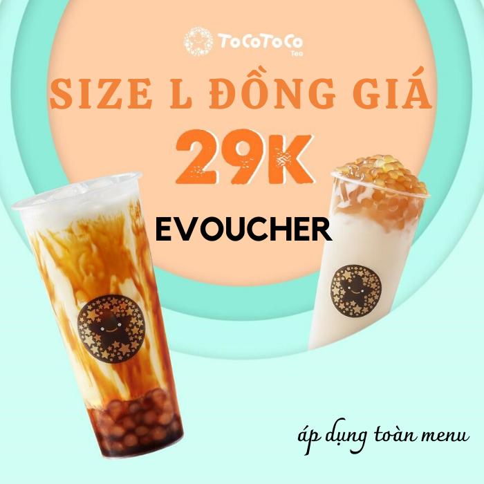 Evoucher - Đồng giá 29K size L - áp dụng toàn menu