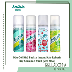 [No.1 in UK] Dầu Gội Khô Batiste Instant Hair Refresh Dry Shampoo 50ml [Size Nhỏ]