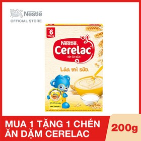 Mua 1 Hộp Bột ăn dặm Nestlé Cerelac Lúa mì sữa - Hộp 200g, Tặng 1 chén ăn dặm - NES030510