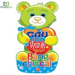 Sách: Gấu Con Thông Minh Dành Cho Tuổi Mầm Non - Bảng Chữ Cái
