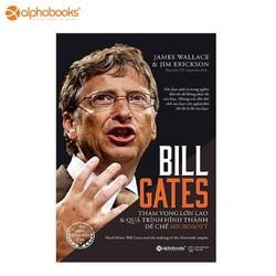 Sách alphabooks – Bill gates: tham vọng lớn lao và quá trình hình thành đế chế Microsoft