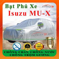 Bạt phủ ô tô Isuzu MU-X, Bạt phủ xe ô tô Isuzu MU-X CAO CẤP 3 LỚP Mạ Bạc Cách Nhiệt, Chống Nước, Chống Xước