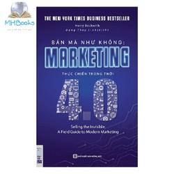 Bán mà như không : Marketing thực chiến trong thời 4.0 (tặng 1 cuốn sách bất kỳ)