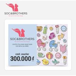 Phiếu quà tặng VIP SocNBrothers 300k - Áp dụng cho tất cả sản phẩm
