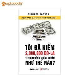 Sách alphabooks - Tôi đã kiếm 2.000.000 đô–la từ thị trường chứng khoán như thế nào
