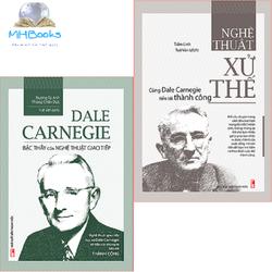 Combo sách: Dale Carnegie - Bậc Thầy Nghệ Thuật Giao Tiếp 2018 + Nghê Thuật Xử Thế