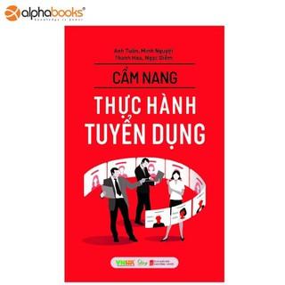 Sách Alphabooks - Cẩm nang Thực hành tuyển dụng - 8936158590952 thumbnail