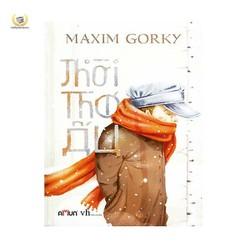 Thời thơ ấu - Maxim Gorky