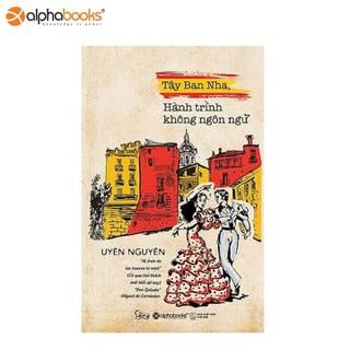 Sách Alphabooks - Tây Ban Nha - Hành trình không ngôn ngữ - 8935251405620 thumbnail