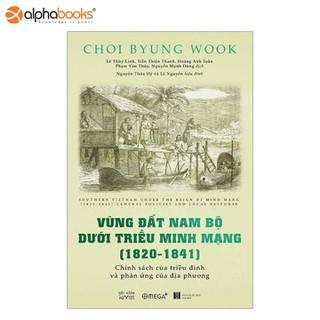 Sách Omega Plus - Vùng đất Nam Bộ dưới triều Minh Mạng (1820 -1841) - 8935270700980 thumbnail