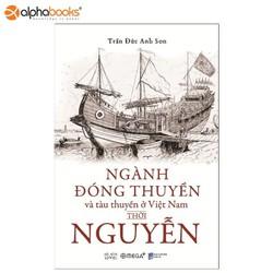 Sách Omega Plus – Ngành đóng thuyền và tàu thuyền ở Việt Nam thời Nguyễn