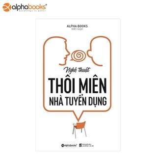 Sách Alphabooks - Nghệ thuật thôi miên nhà tuyển dụng - 8935251414301 thumbnail