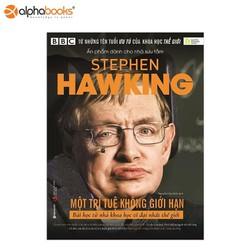 Sách Alphabooks - Stephen Hawking: Một trí tuệ không giới hạn