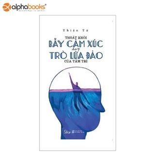 Sách Alphabooks - Thoát Khỏi Bẫy Cảm Xúc Hay Trò Lừa Đảo Của Tâm Trí - 8936158590822 thumbnail