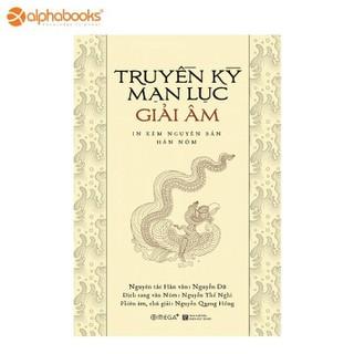 Sách Alphabooks - Truyền kỳ mạn lục giải âm - 8935270701222 thumbnail