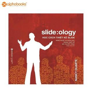 Sách Alphabooks - Slideology Học cách thiết kế slide - 8935251404876 thumbnail