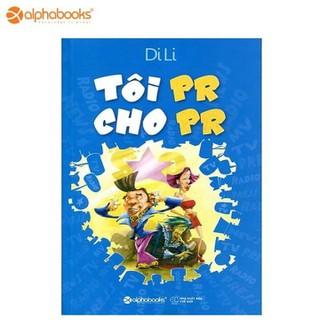 Sách Alphabooks - Tôi PR cho PR - 8936066709842 thumbnail