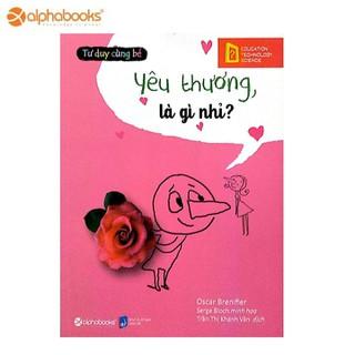 Sách Alphabooks - Bộ sách tư duy cùng bé-Yêu thương là gì nhỉ - 8935251405842 thumbnail