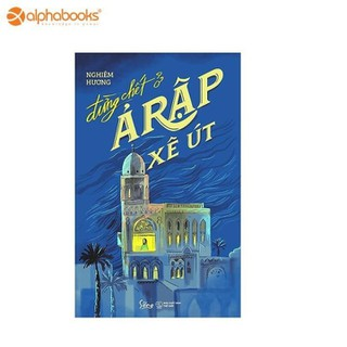 Sách Alphabooks - Đừng chết ở Ả Rập Xê Út - 8936158590884 thumbnail